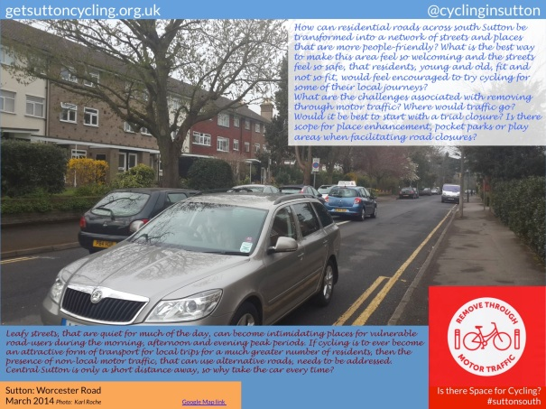 Worcester Road, Sutton. The question is posed? What are the challenges associated with removing through motor traffic?