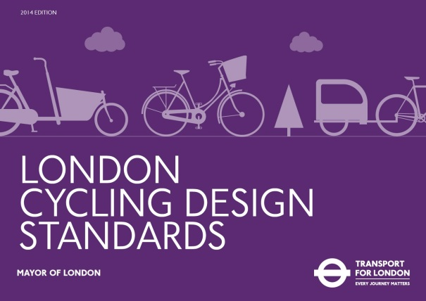 The new London Cycling Design Standards