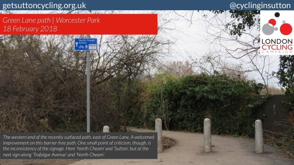 SuttonCycleForumJanuary2018_v36_02_IMG_1975_Sutton_WorcesterPark_GreenLane_Path_Signage_v2